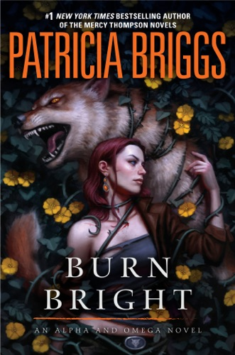 Patricia Briggs - Burn Bright