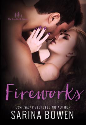 Fireworks - Sarina Bowen book