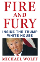 Michael Wolff - Fire and Fury artwork