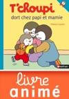 Tchoupi Dort Chez Papi Et Mamie