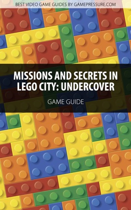 Missions And Secrets In Lego City Undercover On Apple Books