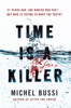 Michel Bussi - Time is a Killer artwork