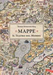 Mappe. Il teatro del mondo da Thomas Reinertsen Berg