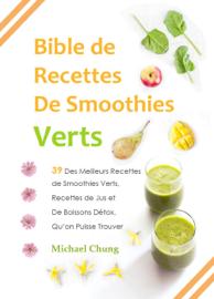 Bible de Recettes De Smoothies Verts