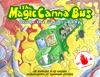 The Magic Canna Bus