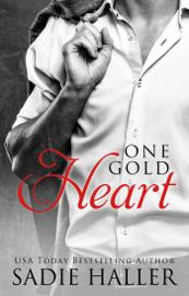 One Gold Heart - Sadie Haller book summary