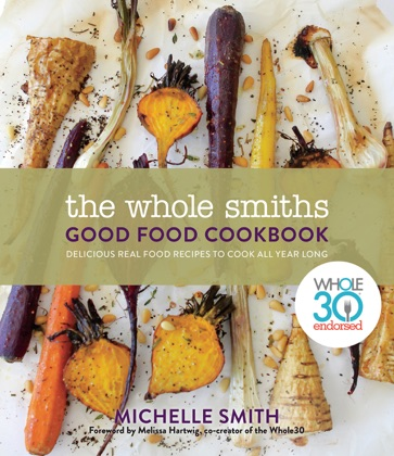 The Whole Smiths Good Food Cookbook image