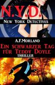 Ein schwarzer Tag für Teddy Doyle: N.Y.D. - New York Detectives