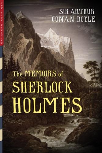 Arthur Conan Doyle - The Memoirs of Sherlock Holmes