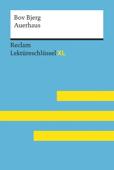 Auerhaus von Bov Bjerg: Reclam Lektüreschlüssel XL