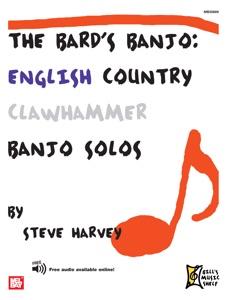 The Bard's Banjo: English Country Clawhammer Banjo Solos