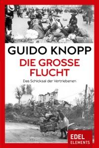 Die große Flucht von Guido Knopp Buch-Cover