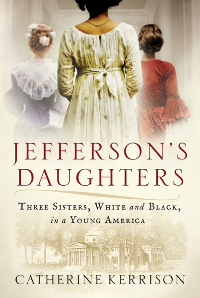 Jefferson's Daughters - Catherine Kerrison book cover