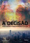 A decisão: Cristos planetários definem o futuro espiritual da terra Book Cover