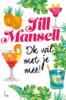 Jill Mansell - Ik wil met je mee! kunstwerk