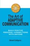 The Art Of Adaptive Communication