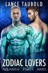 Zodiac Lovers Book 1 Aquarius Pisces Aries