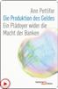 Ann Pettifor - Die Produktion des Geldes Grafik