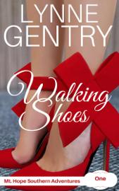 Walking Shoes - Lynne Gentry book summary