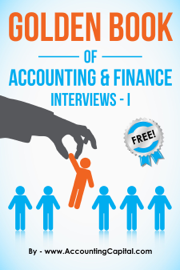 Golden Book of Accounting and Finance Interviews: Part I book