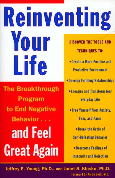 Reinventing Your Life por Jeffrey E. Young & Janet S. Klosko