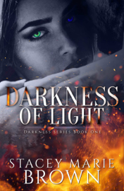 Darkness Of Light (Darkness Series #1) book