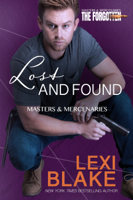 Lexi Blake - Lost and Found, Masters and Mercenaries: The Forgotten, Book 2 artwork