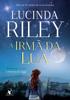 A irmã da lua - Lucinda Riley