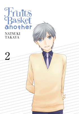 Fruits Basket Another, Vol. 2 - Natsuki Takaya book
