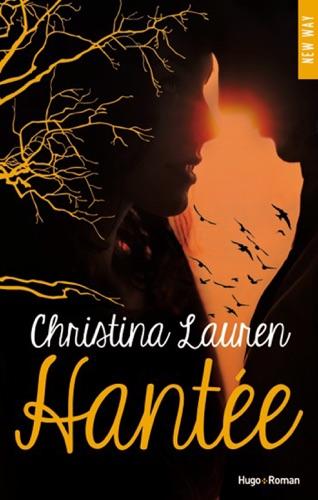 Christina Lauren - Hantée (Extrait offert)