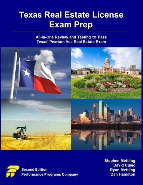 Texas Real Estate License Exam Prep: All-in-One Review and Testing to Pass  Texas' Pearson Vue Real Estate Exam by Stephen Mettling, David Cusic, Ryan