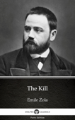 The Kill by Emile Zola (Illustrated) Book Cover