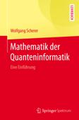 Mathematik der Quanteninformatik