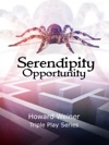 Serendipity Opportunity