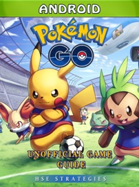 Pokemon Go Android Unofficial Game Guide