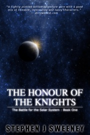 The Honour Of The Knights First Edition The Battle For The Solar System