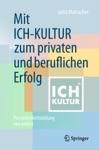 Mit ICH-KULTUR Zum Privaten Und Beruflichen Erfolg