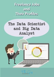 The Freelance Data Scientist And Big Data Analyst