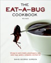 The Eat-a-Bug Cookbook Revised