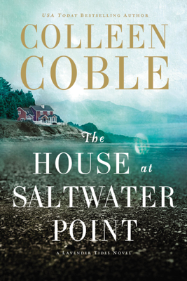 The House at Saltwater Point - Colleen Coble book