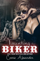 Cassie Alexandra - Taunting the Biker artwork