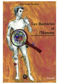 Les Bactéries et l'Homme