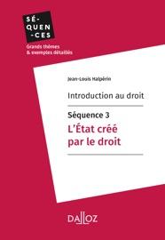 Introduction Au Droit S Quence 3 L Tat Cr Par Le Droit