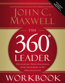 The 360 Degree Leader Workbook