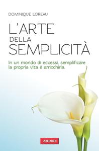 L'arte della semplicità Copertina del libro