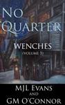 No Quarter Wenches - Volume 5