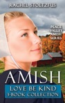 Amish Love Be Kind 3-Book Boxed Set