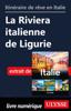 Collectif - Itinéraire de rêve en Italie - La Riviera italienne de Ligurie kunstwerk
