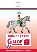 Guía de la FFE Galop® 1 Book Cover