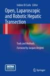 Open Laparoscopic And Robotic Hepatic Transection